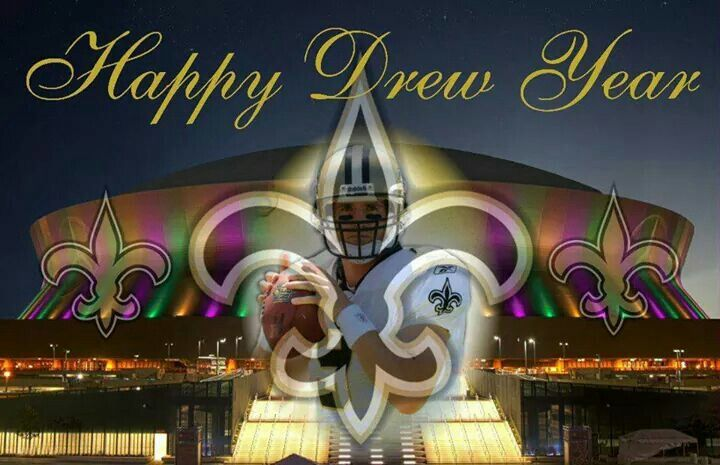 Happy Drew Year. New Orleans Saints Happy New Year New