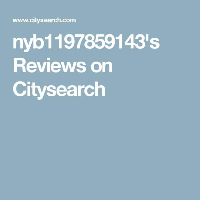nyb1197859143's Reviews on Citysearch