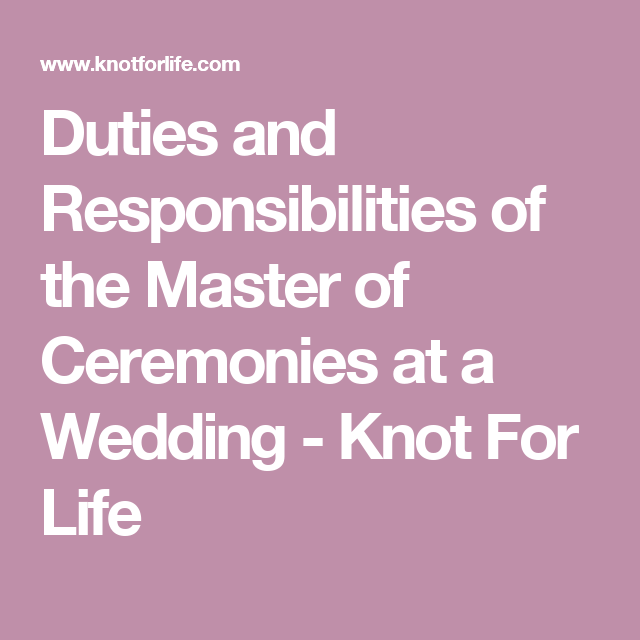 Duties And Responsibilities Of The Master Of Ceremonies At