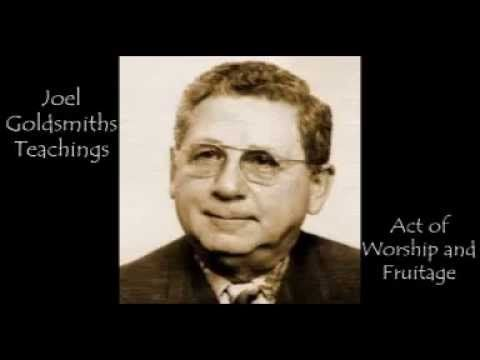 ▶ Joel Goldsmith - Act of Worship and Fruitage - YouTube