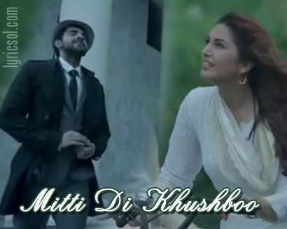 Ayushmann Khurrana's new song : Mitti Di Khushboo | Songs