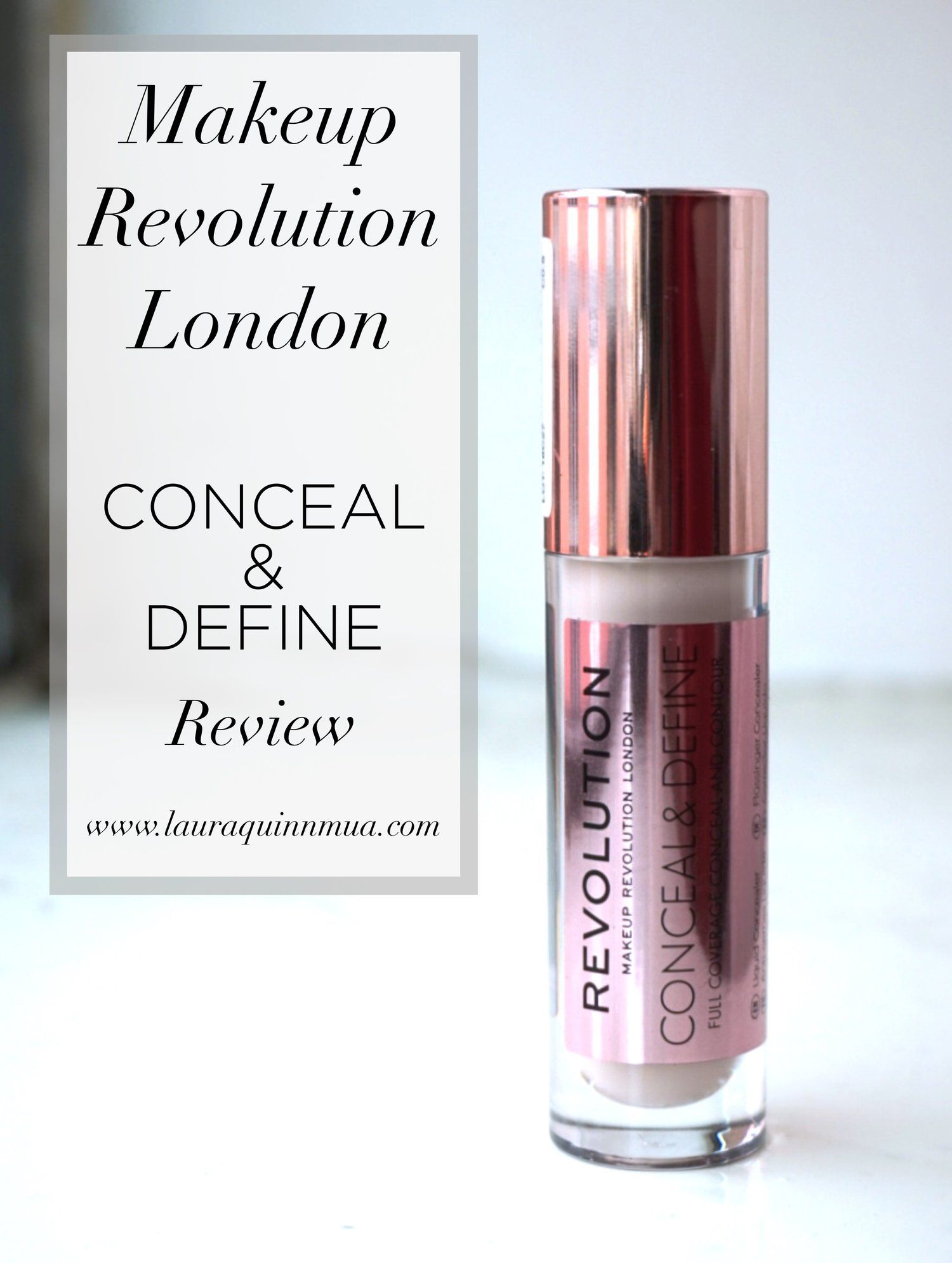 Makeup Revolution London Conceal & Define Review Makeup