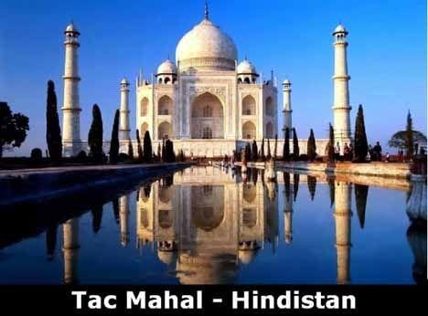 Tac Mahal -Hindistan