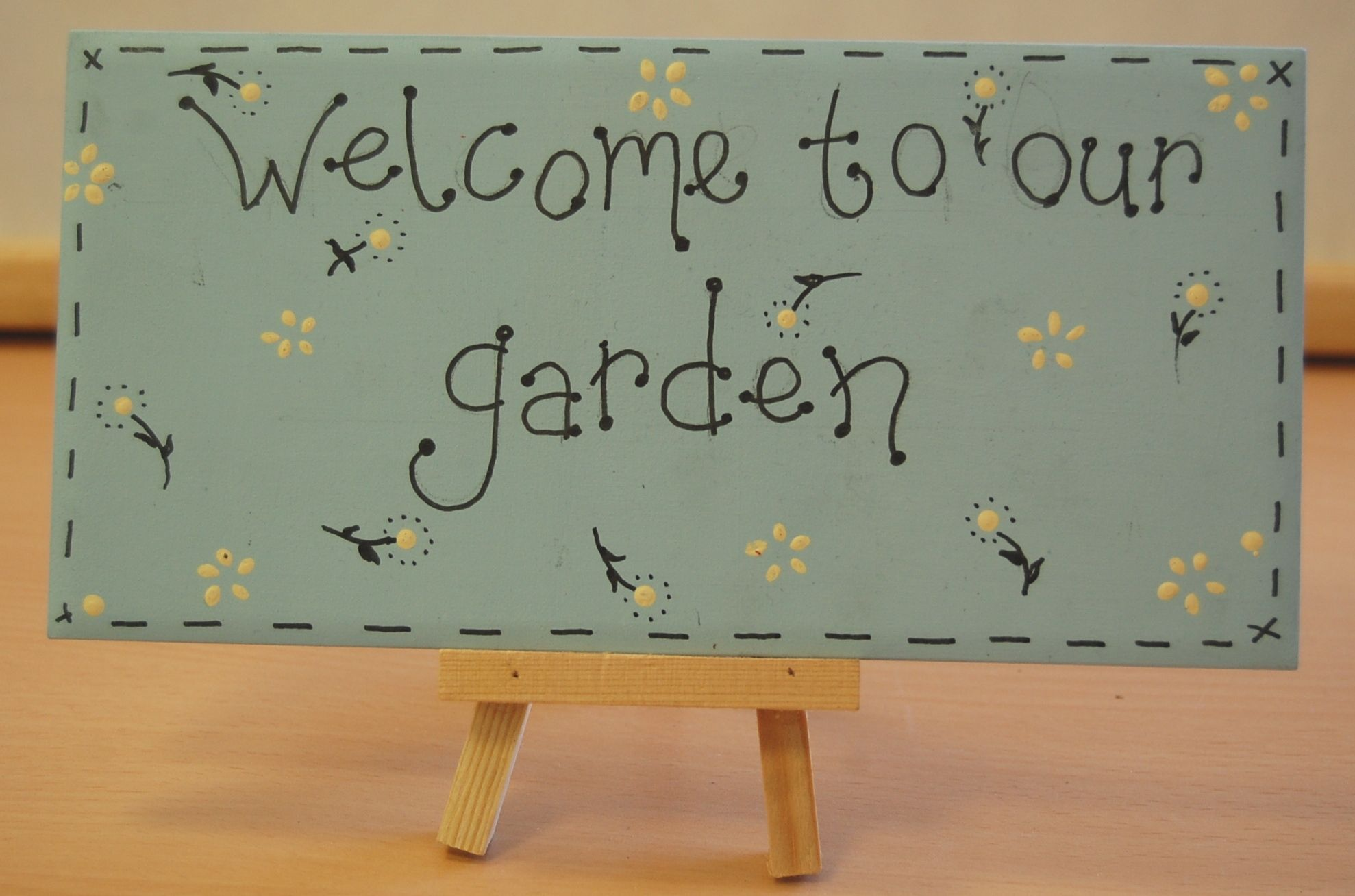 welcome to our garden sign handpainted using acrylic paint and our