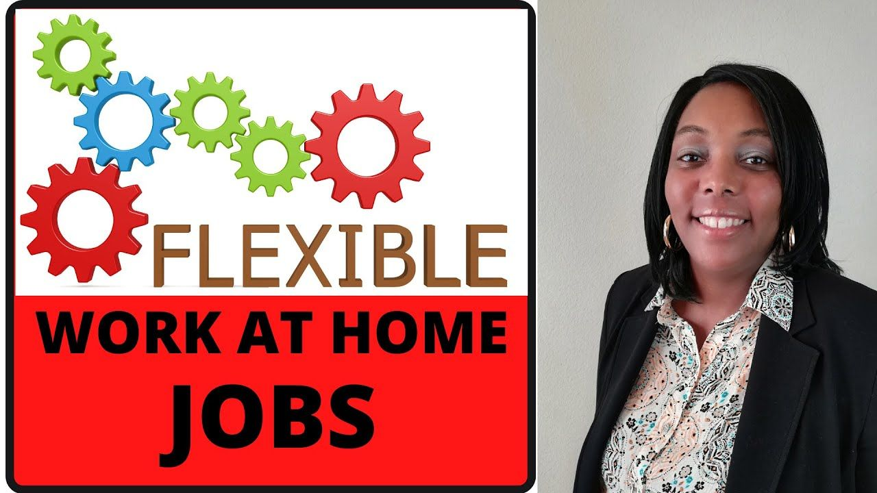 4 Work From Home Jobs Hiring NowFlexible Hours in 2020