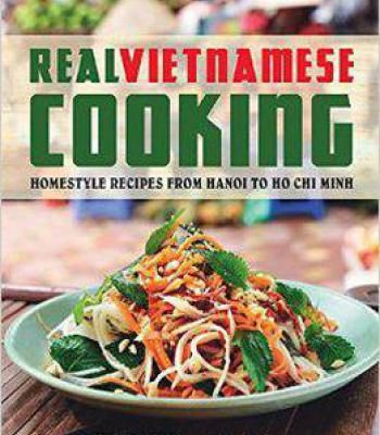 Real vietnamese cooking homestyle recipes from hanoi to ho chi minh real vietnamese cooking homestyle recipes from hanoi to ho chi minh pdf forumfinder Choice Image