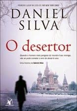 O Desertor Daniel Silva Resenha Livros Inimigos Jason Bourne