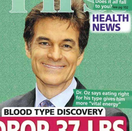 Read Dr. Oz's newsletter on blood type: http://www.dadamo.com/first_women_blood_type.pdf