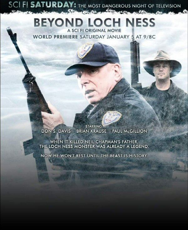 Loch Ness Terror, titled Beyond Loch Ness on the Syfy Channel, is a 2008 Canadian horror television film directed by Paul Ziller (Pledge…