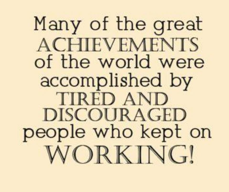 words of encouragement Work quotes, Quotes, Quotes to