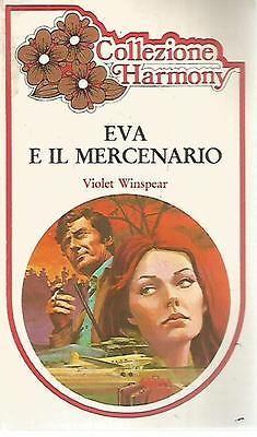 H11 Harmony Collezione Eva e il mercenario Violet  Winspear 1981