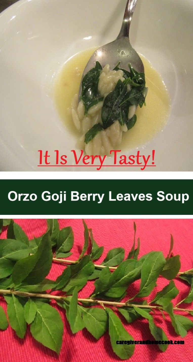 Orzo Goji Berry Leaves Soup Goji Berries Goji Food Website