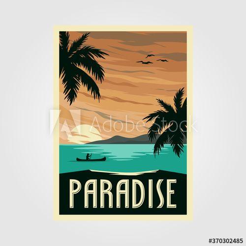 Tropical Paradise Beach Vintage Poster Illustration Design Vintage Travel Design In 2020 Tropical Paradise Beach Vintage Poster Design Beach Paradise