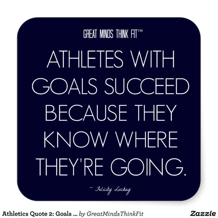 Athletics Quote 2 Goals For Success Sticker Zazzle Com Athlete Quotes Cheer Quotes Sport Quotes