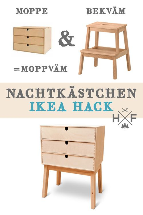 ikea nachtk stchen hack aus moppe und bekv m tritthocker. Black Bedroom Furniture Sets. Home Design Ideas
