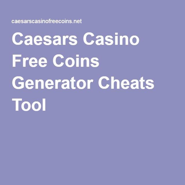 caesars casino coin generator