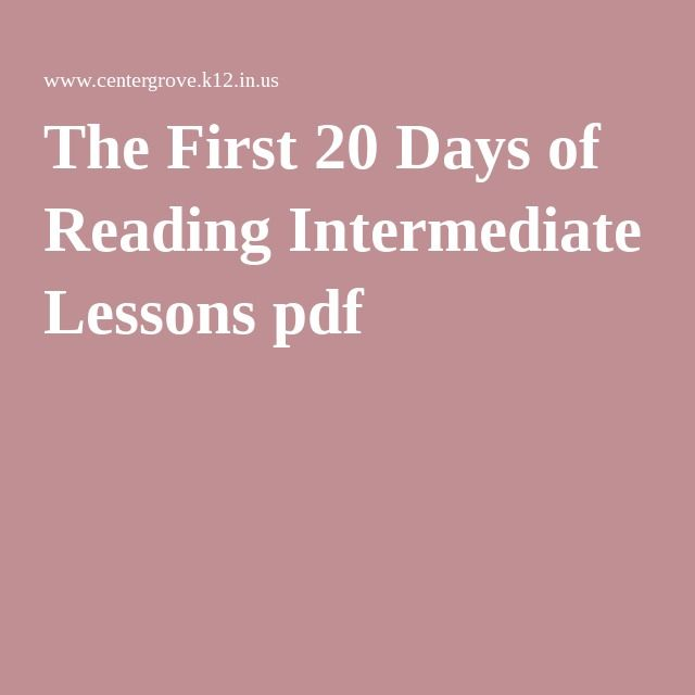 The First 20 Days Of Reading Intermediate Lessons Pdf