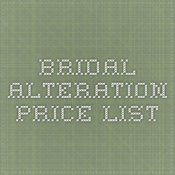 Bridal Alteration Price List Sewing Sewing Alterations Sewing