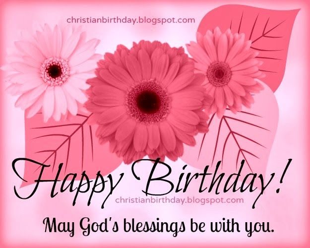 Christian Card Happy Birthday Blessings To You