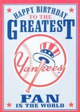 New York Yankees Greatest Fan Birthday Card Greeting