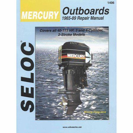 Seloc Marine Manual For Mercury Outboards Walmart Com In 2021 Manual Mercury Repair Manuals
