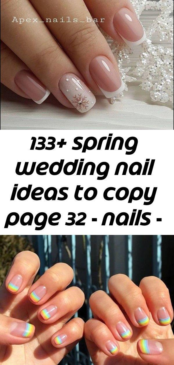 133 + Frühling Hochzeit Nagel Ideen zum Kopieren von Seite 32 – Nägel – #copy #ideas #nail #nails #page #spring # 2