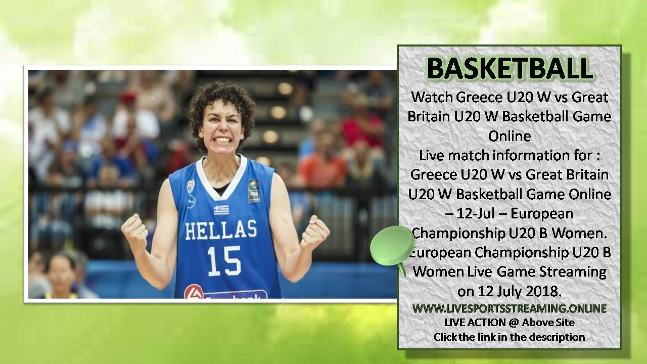 Greece U20 W vs Great Britain U20 W Basketball Game Online