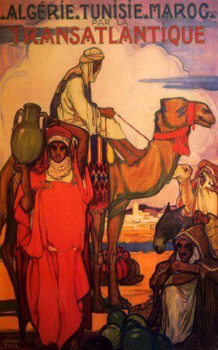 Affiche Algerie Tunisie Maroc Cie Gle Transatlantique Carteles Vintage Carteles De Viaje De Epoca Carteles De Viajes