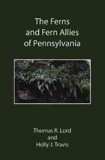 The Ferns And Fern Allies Of Pennsylvania