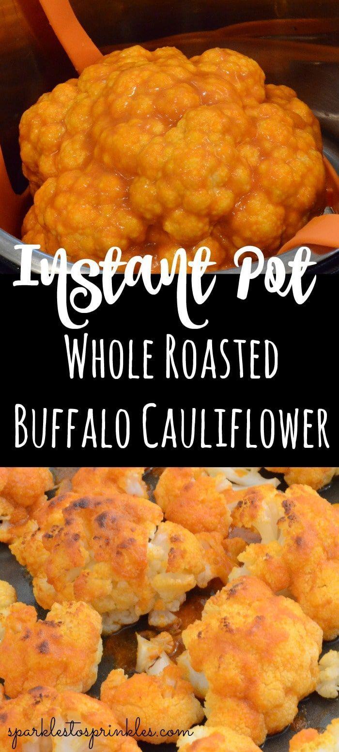 Instant Pot Whole Roasted Buffalo Cauliflower - Sparkles to Sprinkles