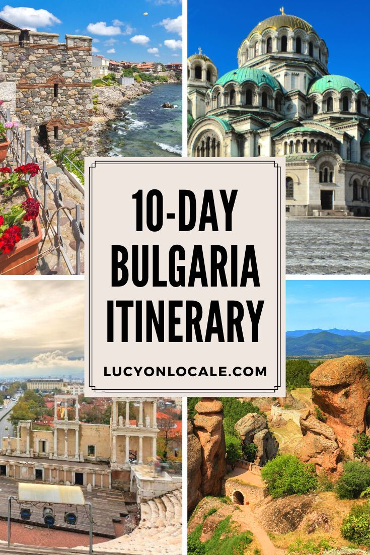 Maximize your time with this 10-day Bulgaria itinerary: see the famous sites, visit the major cities, and discover a few lesser-known destinations. #travel #travelblog #blog #blogger #travelblogger #destination #Europe #Bulgaria #EasternEurope #monastery #Sofia #Varna #Plovdiv #Belogradchik #Melnik #Rila #Sozopol #BlackSea