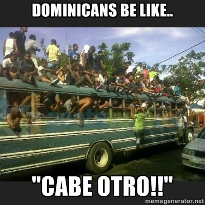 Somos Latinos Dominicans Be Like Dominican Memes Spanish Quotes Funny
