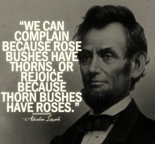 Abraham Lincoln Quote About Roses Content In A Cottage