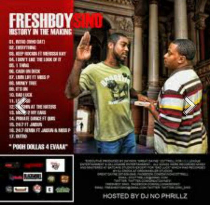 The back of the #mixtape cover of #freshboy #Sino's 'History in the Making'  **Pooh Dollas 4 EVAAA**