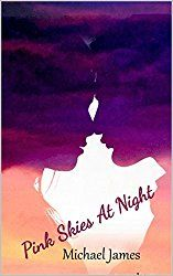 Pink Skies At Night (The Way We Love Book 1)