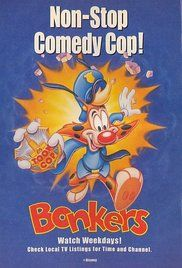 Bonkers Poster, A spin-off of the short-lived Saturday morning cartoon Raw Toonage, this series followed the adventures of Bonkers D. Bobcat, a washed-up cartoon star turned Hollywood cop.