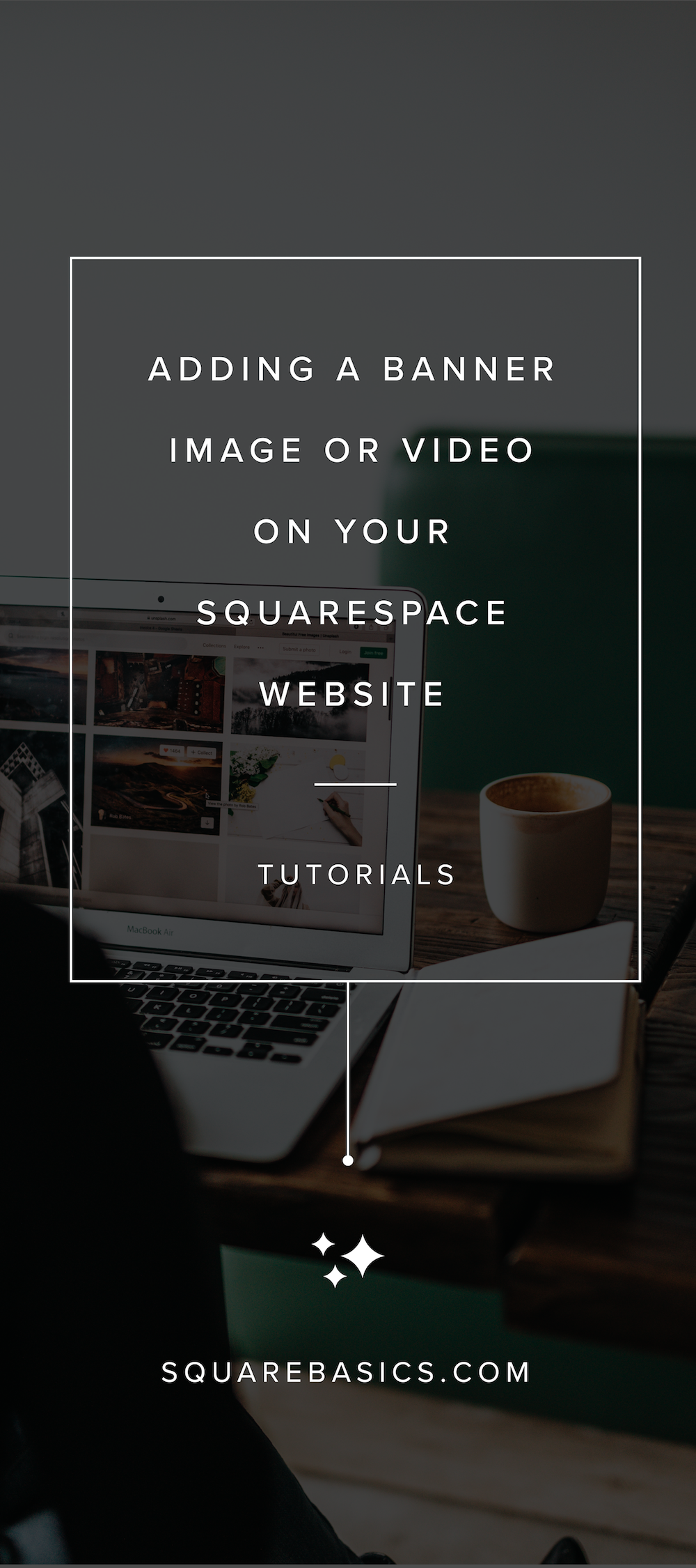 Adding And Changing Banner Images And Videos In Squarespace Website Tutorial Banner Images Squarespace Website