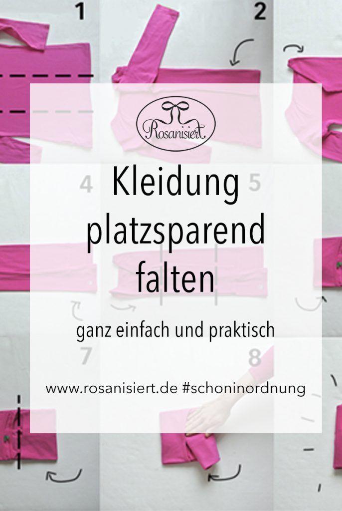 Ordnung im Kleiderschrank - platzsparend Kleidung zusammenlegen - Rosanisiert