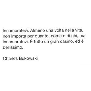 Charles Bukowski Frasi Cerca Con Google Citazioni Bukowski