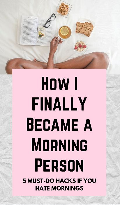 Morning Routines: How to Become a Morning Person #morningroutine