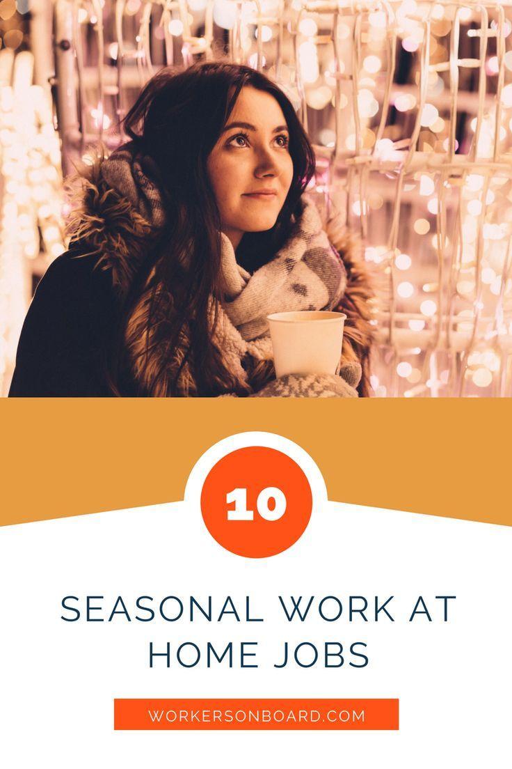 10 Seasonal Work At Home Jobs Work From Home Jobs Earn Money