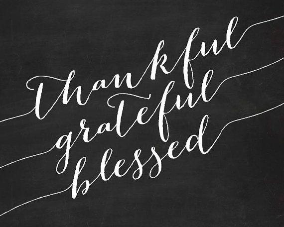 Thankful Grateful Blessed Typography Chalkboard Print Thanksgiving Art Fall Chalkboard Chalkboard Attitude Of Gratitude