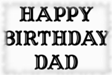 Happy Birthday Dad Ecard Family Birthdays Ecards Special
