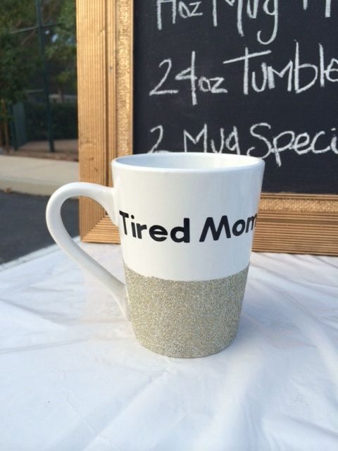 Tired Mom 14oz sparkling coffee mug by SipSparkle on Etsy