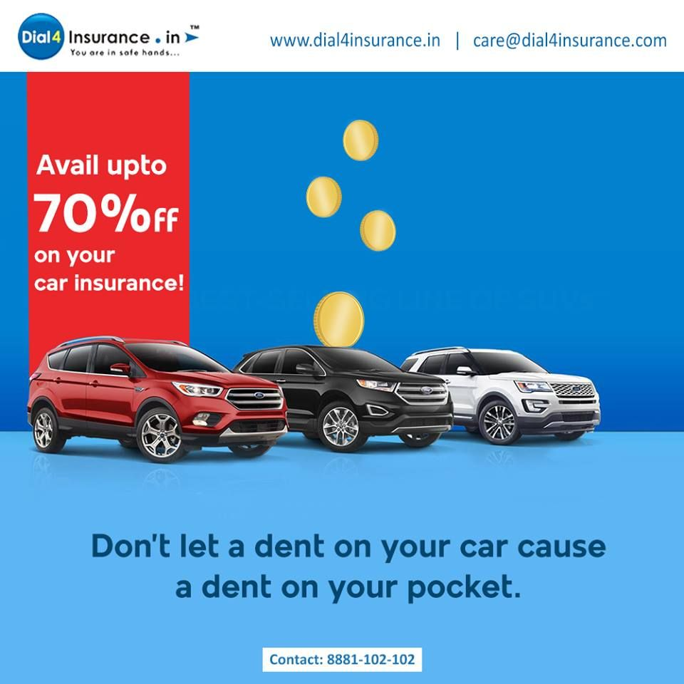 Dial4insurance Offers Optimum Protection To Your Vehicle But Also