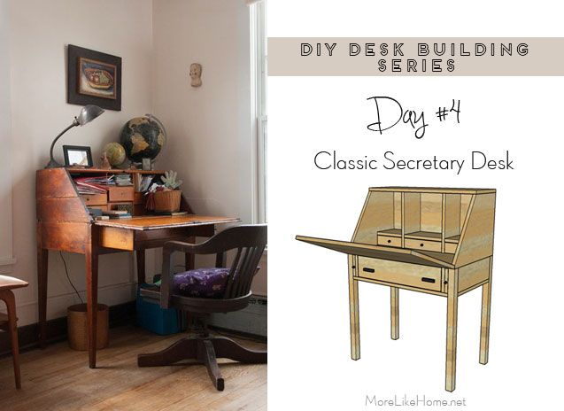 Diy Desk Series 4 Classic Secretary Desk Diy Desk Diy Desk