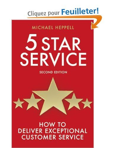 Five Star Service How To Deliver Exceptional Customer