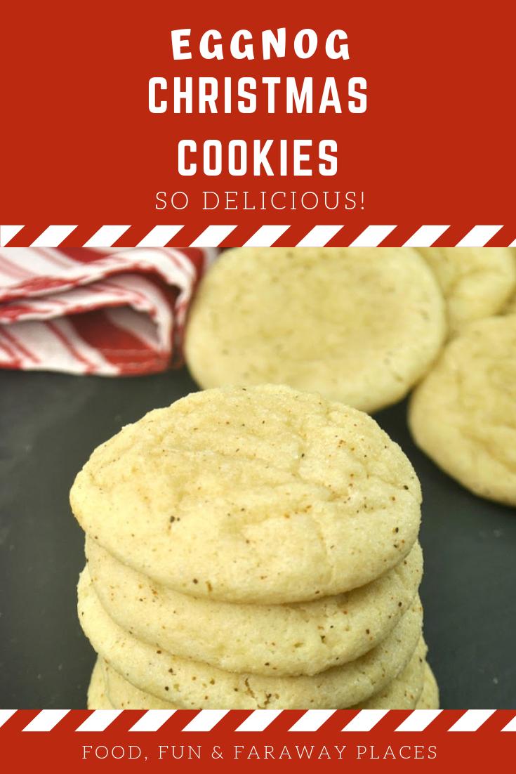 Eggnog Cookies Recipe Food Fun Faraway Places Pinterest