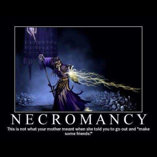Ah necromancy