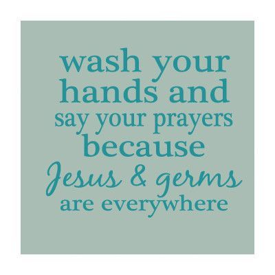 SweetumsWallDecals Wash Your Hands and Say Your Prayers Wall Decal Color: Teal